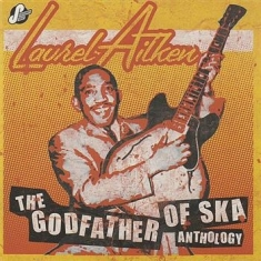 Aitken Laurel - Anthology - The Godfather Of Ska