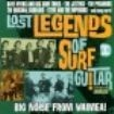 Blandade Artister - Lost Legends Of Surf Guitar I:Big N
