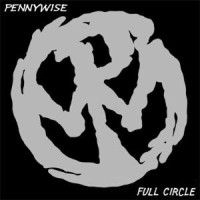 Pennywise - Full Circle (Re-Mastered)