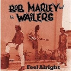 Bob Marley - Feel Alright