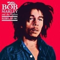 Bob Marley - Rebel Music - Re