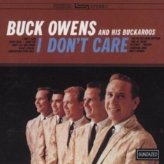 Owens Buck & His Buckaroos - I Don't Care