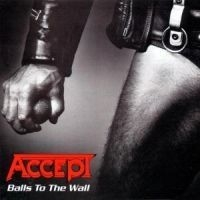 Accept - Balls To The Wall-Remast-