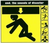 End - Sounds Of Disaster