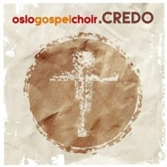 Oslo Gospel Choir - Credo