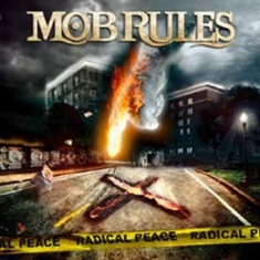 Mob Rules - Radical Peace Ltd Ed Digi Cd