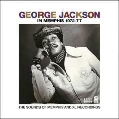 George Jackson  - In Memphis 1972-77