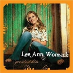 Womack Lee Ann - Greatest Hits