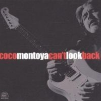 Montoya Coco - Can't Look Back