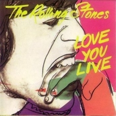 Rolling Stones - Love You Live (2009 Re-M) 2Cd