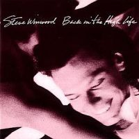 Steve Winwood - Back In The Highlife