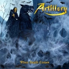 Artillery - When Death Comes - Ltd.Ed.