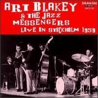 Blakey Art Jazz Messengers - Live In Stockholm 1959