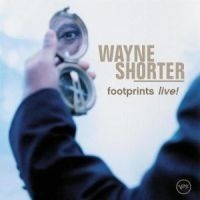 Shorter Wayne - Footprints Live