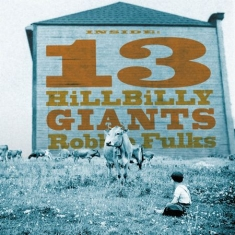 Fulks Robbie - 13 Hillbilly Giants