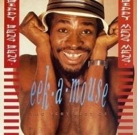 Eek-a-mouse - Very Best Of