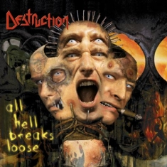 Destruction - All Hell Breaks Loose (+ Bonustrack