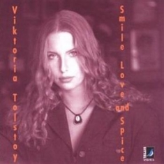 Viktoria Tolstoy - Smile, Love And Spices
