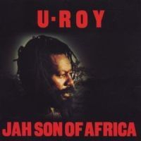 U-roy - Jah Son Of Africa