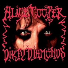Cooper Alice - Dirty Diamonds