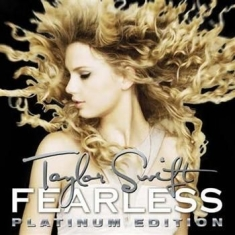 Taylor Swift - Fearless - Platinum Edition
