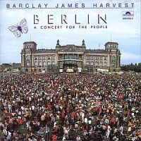 Barclay James Harvest - Berlin - Concert For