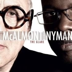 Michael Nyman - Glare, Songs For Tony