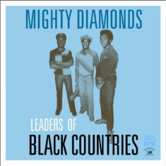 Mighty Diamonds - Leaders Of Black Countries