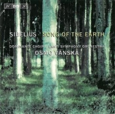 Sibelius - Song Of The Earth (Vänskä)