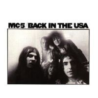Mc5 - Back In The Usa