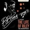 BB King - Life Of Riley (Soundtrack)