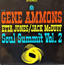Ammons/Stitt/Mcduff/Jones Etta - Soul Summit + Soul Summit Vol 2