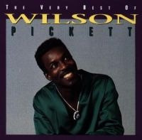 Wilson Pickett - The Very Best Of Wilson Picket