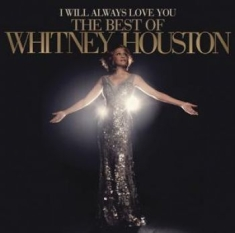 Whitney Houston - I Will Always Love You: The Best Of