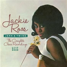 Jackie Ross - Jerk & Twine: The Complete Chess Re