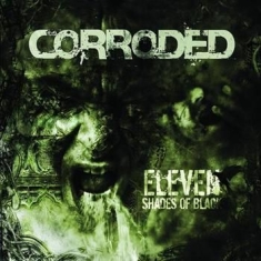 Corroded - Eleven Shades Of Black - Bonus