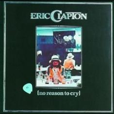 Eric Clapton - No Reason To Cry