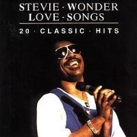Stevie Wonder - Love Songs - 20 Classic Hits