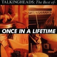 Talking Heads - Once In A Lifetime: The Best O