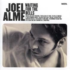 Alme Joel - Waiting For The Bells
