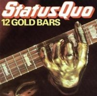 Status Quo - 12 Gold Bars Volume 1