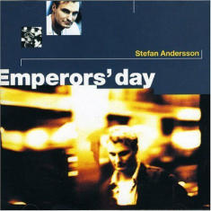 Stefan Andersson - Emperors Day