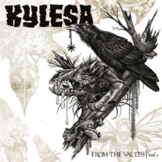 Kylesa - From The Vaults Vol I