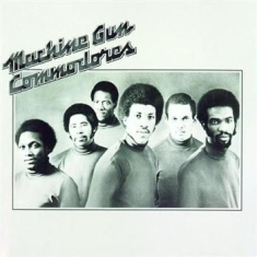 Commodores - Machine Gun - Re-M