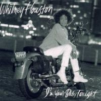Whitney Houston - I'm Your Baby Tonigh