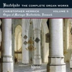 Buxtehude - The Complete Organ Works Vol 5