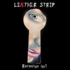 Leather Strip - Retention N°3 (2 Cd)