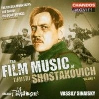 Shostakovich - The Film Music Of Dmitri Shost
