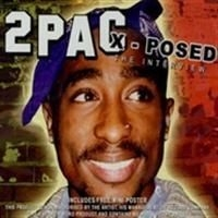 2 Pac - 2Pac - X-Posed (Cd) (Interview Cd)