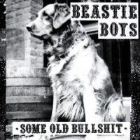 The Beastie Boys - Some Old Bullshit